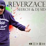 Seerch & DJ SID – Reverzace EP (2012)