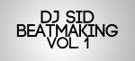 DJ SID Beatmaking vol. 1
