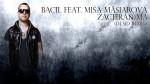 Bacil feat. Miša Mäsiarová – Zachráň ma (DJ SID REMIX)