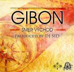 Gibon & DJ SID – Smer Východ EP (2014)